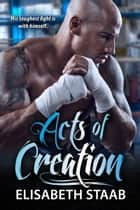 Acts of Creation ebook by