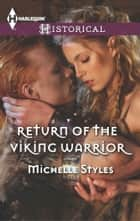Return of the Viking Warrior ebook by Michelle Styles