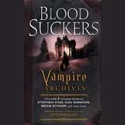 Bloodsuckers - The Vampire Archives, Volume 1 audiobook by Neil Gaiman