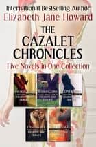 The Cazalet Chronicles - Five Novels in One Collection ebook by Elizabeth Jane Howard
