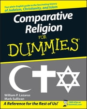 Comparative Religion For Dummies ebook by William P. Lazarus,Mark Sullivan
