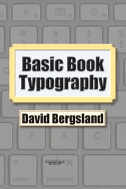 Basic Book Typography ebook by David Bergsland