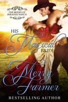 His Magical Bride ebook by Merry Farmer