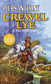 Crewel Lye ebook by Piers Anthony
