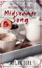 Midsummer Song ebook by Megan Derr