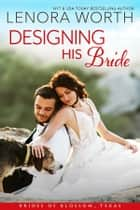 Designing His Bride ebook by Lenora Worth