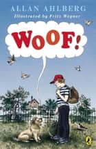 Woof! ebook by Allan Ahlberg