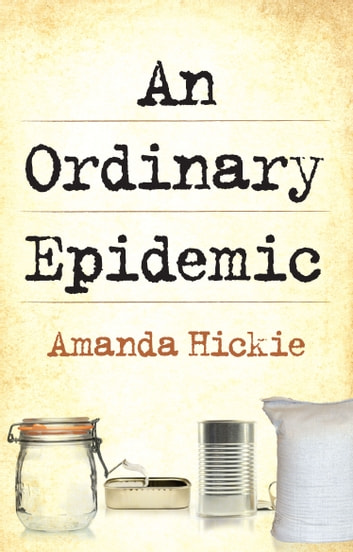 An Ordinary Epidemic ebook by Hickie,Amanda