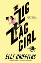 The Zig Zag Girl 電子書籍 by Elly Griffiths