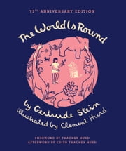 The World Is Round ebook by Gertrude Stein,Clement Hurd,Thacher Hurd