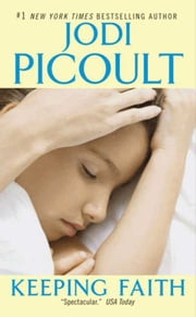 Keeping Faith ebook by Jodi Picoult