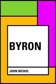 Byron ebook by John Nichol
