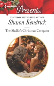 The Sheikh's Christmas Conquest eBook par  Sharon Kendrick