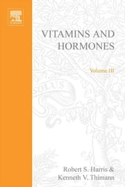 VITAMINS AND HORMONES ebook by Unknown, Author