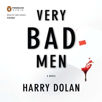 Very Bad Men audiobook by Harry Dolan