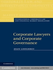 Corporate Lawyers and Corporate Governance ebook by Joan Loughrey
