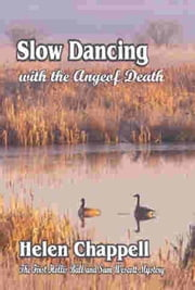 Slow Dancing With the Angel of Death ebook by Helen Chappell