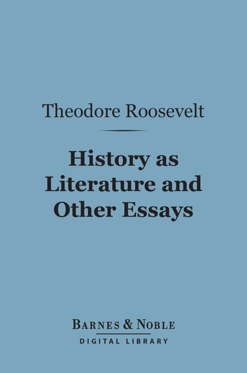 essay about theodore roosevelt
