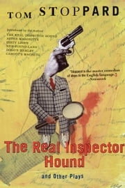 The Real Inspector Hound and Other Plays ebook by Tom Stoppard