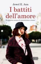 I battiti dell'amore eBook by Jewel E. Ann
