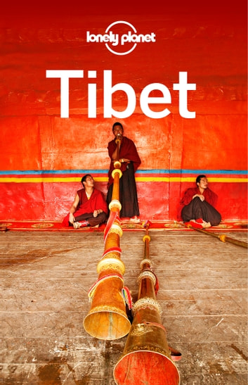 Lonely Planet Tibet ebook by Lonely Planet,Bradley Mayhew,Robert Kelly