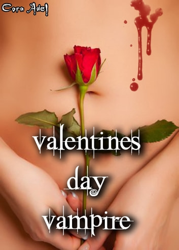 Valentine's Day Vampire ebook by Cora Adel