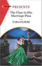 The Flaw in His Marriage Plan ebook by Tara Pammi