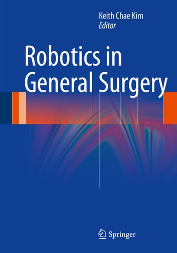 Robotics in General Surgery ebook by