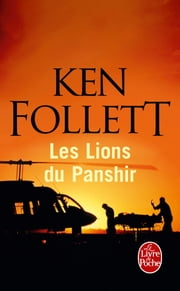 Les Lions du Panshir ebook by Ken Follett