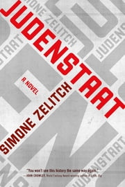 Judenstaat - A Novel ebook by Simone Zelitch