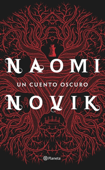 Un cuento oscuro ebook by Naomi Novik