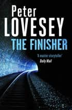 The Finisher ebook by Peter Lovesey