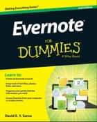 Evernote For Dummies ebook by David E. Y.  Sarna