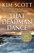 That Deadman Dance ebook by