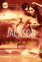 In der Glut der Nacht ebook by Lisa Jackson