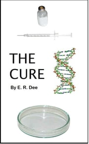 The Cure ebook by E. R. Dee