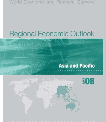 Regional Economic Outlook: Asia and Pacific (April 2008) ebook by International Monetary Fund. Asia and Pacific Dept
