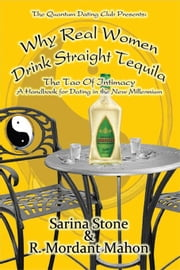 Why Real Women Drink Straight Tequila ebook by Stone, Sarina