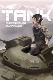 Tank ebook by Christopher Blankley