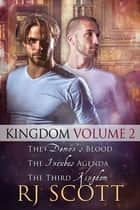 Kingdom Volume 2 ebook by RJ Scott