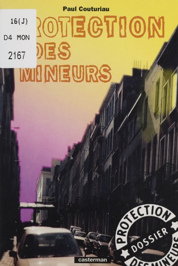 Protection des mineurs eBook by Paul Couturiau