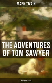 THE ADVENTURES OF TOM SAWYER (Children\