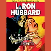 The Carnival of Death - A Case of Killer Drugs and Cold-blooded Murder on the Midway audiobook by L. Ron Hubbard
