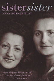 Sister, Sister ebook by Anna Rosner Blay