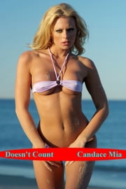 Doesn't Count ebook by Candace Mia