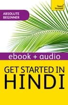 Get Started in Beginner's Hindi: Teach Yourself (New Edition) - Audio eBook ebook by Rupert Snell
