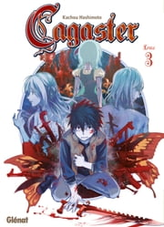 Cagaster - Tome 03 ebook by Kachou Hashimoto