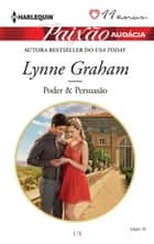 Poder & Persuasão eBook by Lynne Graham