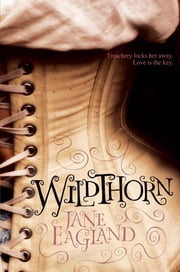 Wildthorn ebook by Jane Eagland