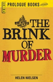 The Brink of Murder ebook by Nielsen, Helen
